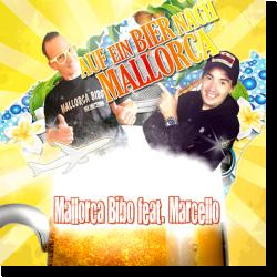 Cover: Mallorca Bibo feat. Marcello - Auf ein Bier nach Mallorca