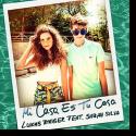 Cover:  Lukas Rieger feat. Sarah Silva - Mi Casa Es Tu Casa