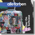 Cover: Alle Farben - Sticker On My Suitcase