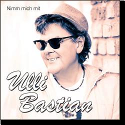 Cover: Ulli Bastian - Nimm mich