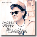 Ulli Bastian - Nimm mich