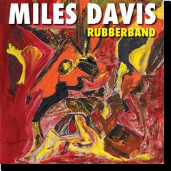 Cover: Miles Davis - Rubberband