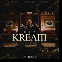 Cover:  KEZ - K.R.E.A.M