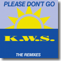 Cover:  K.W.S. - Please Don't Go (The Remixes)