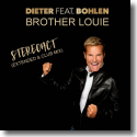 Cover:  Dieter Bohlen - Brother Louie (Stereoact Remix)
