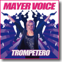 Cover:  Mayer Voice - Trompetero