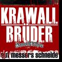 Cover:  Krawallbrüder - Auf Messers Schneide