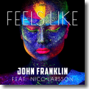 Cover: John Franklin feat. Nico Larsson - Feels Like