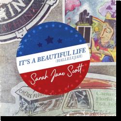 Cover: Sarah Jane Scott - It's A Beautiful Life (Hallelujah)