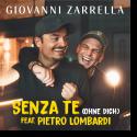 Cover: Giovanni Zarrella feat. Pietro Lombardi - Senza Te (Ohne dich)