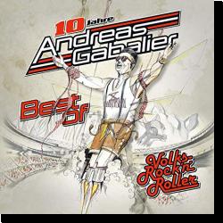 Cover: Andreas Gabalier - Best Of Volks-Rock'n'Roller