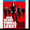 Cover: Die Toten Hosen - Weil du nur einmal lebst – Die Toten Hosen auf Tour