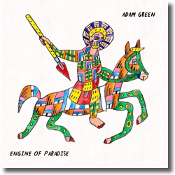 Cover: Adam Green - Engine Of Paradise