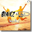 Cover:  Blaikz & Mad Blu - You & I