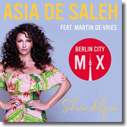 Cover: Asia de Saleh feat. Martin de Vries - Schwindelfrei (Berlin City Mix)