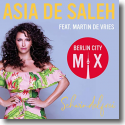 Asia de Saleh feat. Martin de Vries - Schwindelfrei (Berlin City Mix)