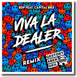 Cover: SDP feat. Capital Bra - Viva la Dealer (Gestört aber GeiL Remix)