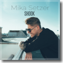 Cover: Mika Setzer - Shook