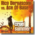 Cover: Rico Bernasconi vs. Ace Of Base - Cruel Summer