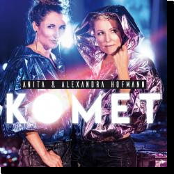 Cover: Anita & Alexandra Hofmann - Komet