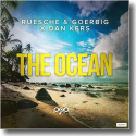 Cover:  Ruesche, Goerbig & Dan Kers - The Ocean
