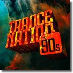 Cover: Trance Nation - The 90s - Various Artists