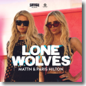 Cover:  MATTN & Paris Hilton - Lone Wolves