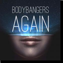 Cover: Bodybangers - Again