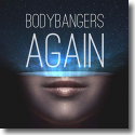 Cover:  Bodybangers - Again
