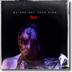 Cover: Slipknot - We Are Not Your Kind