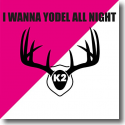 Cover:  K2 - I Wanna Yodel All Night