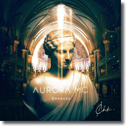 Cover: Chakuza - Aurora MC