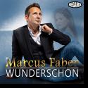 Cover: Marcus Faber - Wunderschön