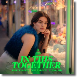 Cover: Emily Roberts, Pyke & Muñoz & Stengaard - In This Together