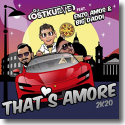 Cover: DJ Ostkurve feat. Enzo Amos & Big Daddi - That's Amore (2K20)