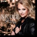 Cover: Nicole - 50 ist das neue 25