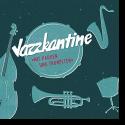 Cover: Jazzkantine - Mit Pauken und Trompeten