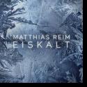 Cover: Matthias Reim - Eiskalt