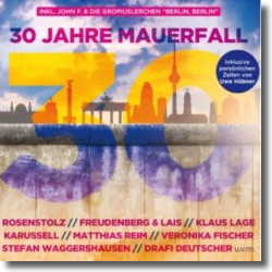 Cover: 30 Jahre Mauerfall - Various Artists