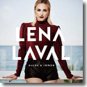 Cover: Lena Laval - Alles und immer