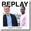 Jonny & Jakob - Replay
