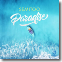 Cover: Semitoo - Paradise