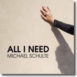 Cover: Michael Schulte - All I Need