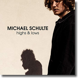 Cover: Michael Schulte - Highs & Lows
