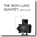 Cover:  The Iron Lung Quintet - Narrow Escapes