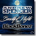 Cover: Andrew Spencer & BlackBonez - Beautiful Nights