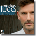 Cover:  Markus Luca - Dich für immer