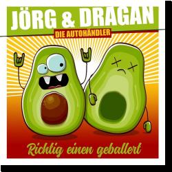 Cover: Jörg & Dragan (Die Autohändler) - Richtig einen geballert