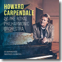 Cover: Howard Carpendale & The Royal Philharmonic Orchestra - Symphonie meines Lebens