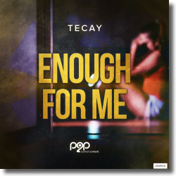 Cover: TeCay - Enough For Me